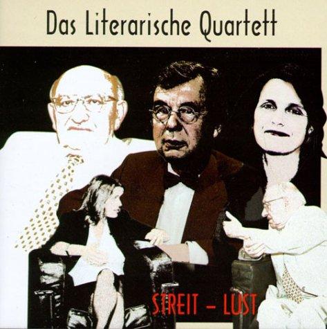 Das Literarische Quartett - Streit Lust. CD. Das Beste, Bissigste, Böseste aus 13 Jahren.