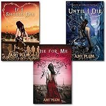 Amy Plum Die for Me Series Collection 3 Books Set, (Die For Me, Until I Die & If I Should Die)