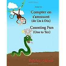 Animaux livre: Compter en s'amusant. Counting Fun: Bilingue Enfant (Edition bilingue français-anglais),Livre bilingues anglais (Anglais ... English childrens books, Learn English