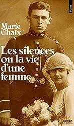 Les Silences ou la vie d'une femme