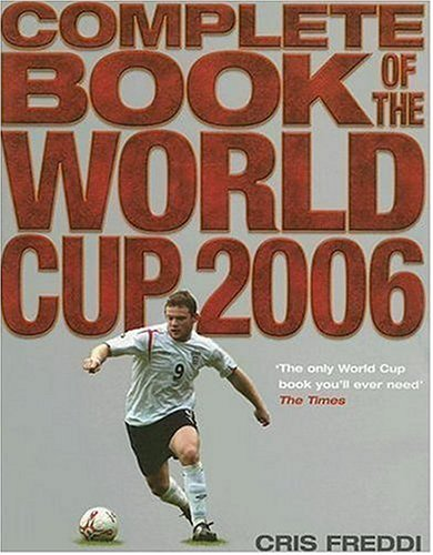 Complete Book of the World Cup por Cris Freddi
