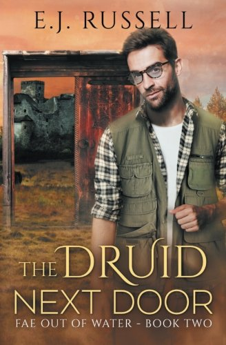 The Druid Next Door: Volume 2 (Fae Out of Water)
