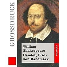 Hamlet, Prinz von Dänemark (Großdruck)