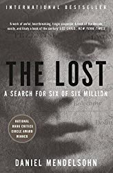 The Lost: A Search for Six of Six Million by Daniel Mendelsohn (2014-01-02)