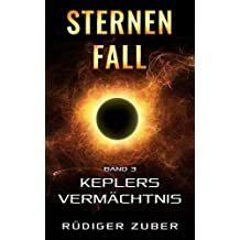 Sternenfall: Keplers Vermächtnis (Band 3)