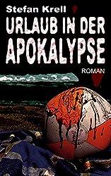 Urlaub in der Apokalypse: Horror-Thriller (German Edition)