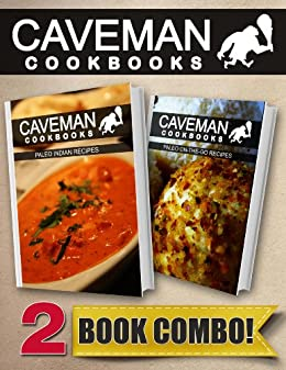 Paleo Indian Recipes and Paleo On-The-Go Recipes: 2 Book Combo (Caveman Cookbooks) (English Edition) von [Anottacelli, Angela]