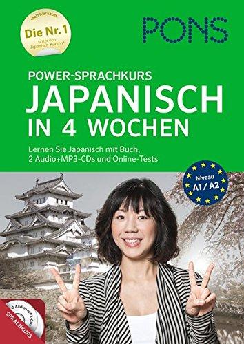 PONS Power-Sprachkurs Japanisch in 4 Wochen: Lernen Sie Japanisch mit Buch, 2 Audio+MP3-CDs und Online-Tests -