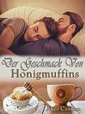 Der Geschmack von Honigmuffins (German Edition)