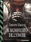 Scarica Libro Il significato dell onore Cronache dell Ordine della Guardia 1 Fantasy Tales (PDF,EPUB,MOBI) Online Italiano Gratis