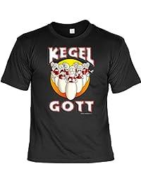 Sprüche Fun Tshirt Kegel-Gott in schwarz : )