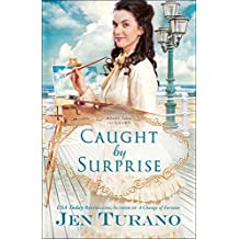 Caught by Surprise (Apart From the Crowd Book #3)