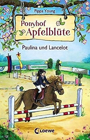 Ponyhof Apfelblüte – Paulina und Lancelot: Band 2 (Ponyhof Apfelblüte)