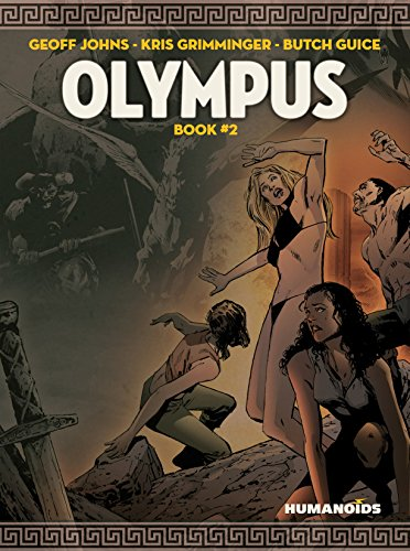 Olympus Vol. 2 eBook: Geoff Johns, Kris Grimminger, Butch Guice: Amazon.co. uk: Kindle Store