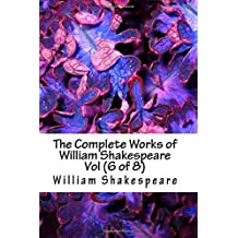 The Complete Works of William Shakespeare Vol (6 of 8) (7999147)
