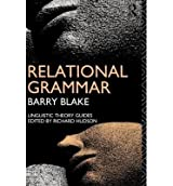[(Relational Grammar)] [Author: Barry J. Blake] published on (March, 1990)
