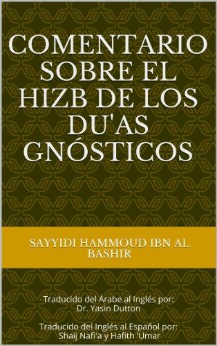 Comentario sobre el Hizb de los Du'as Gnósticos