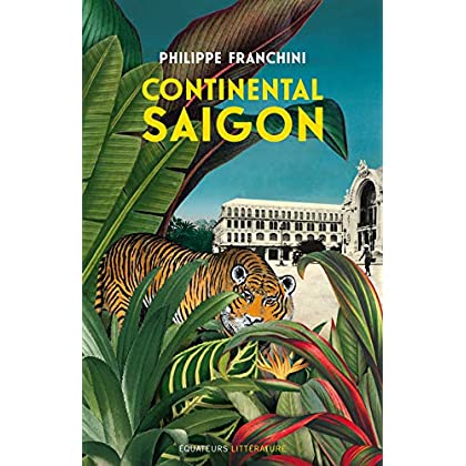 Continental Saigon (Hors collection)