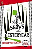 The Snows of Yesteryear: Portraits for an Autobiography (Penguin Modern Classics)