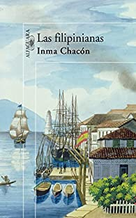 LAS FILIPINIANAS par Inma Chacón