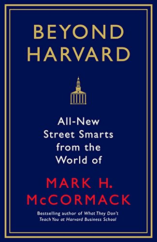 beyond-harvard-all-new-street-smarts-from-the-world-of-mark-h-mccormack