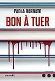 """Afficher """"Bon à tuer"""""""
