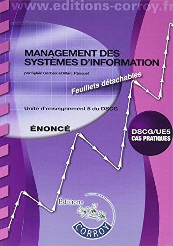 Management des systèmes d'information UE 5 du DSCG : Enoncé