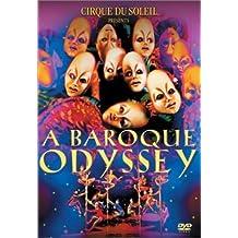 Cirque Du Soleil Presents Baroque Odyssey