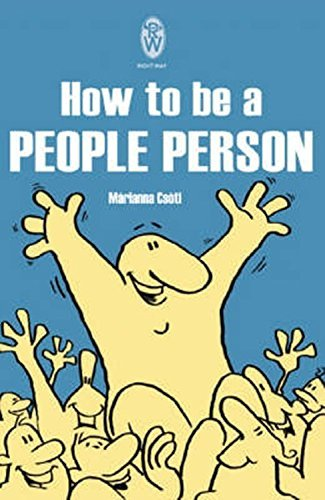 How to be a People Person by Marianna Csoti (1991-04-09)