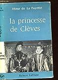 LA PRINCESSE DE CLEVES - ROBERT LAFFONT
