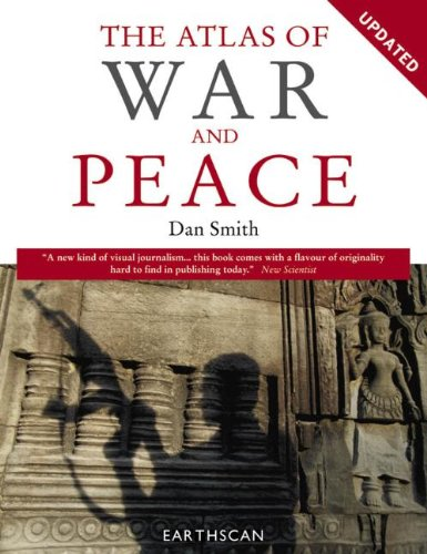 Atlas of War and Peace (Earthscan Atlas)