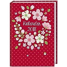 Floral 17-Monats-Kalenderbuch A5 - Kalender 2018: 17 Monate. Von August 2017 bis Dezember 2018.