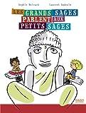 Telecharger Livres Les grands sages parlent aux petits sages (PDF,EPUB,MOBI) gratuits en Francaise