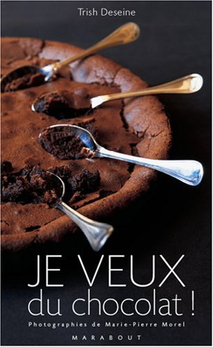 Je veux du chocolat !