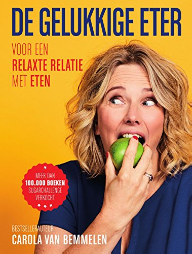 De gelukkige eter (Dutch Edition)