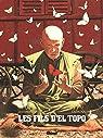 Les Fils d'El Topo, tome 2 : Abel par Jodorowsky