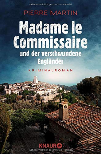e und der verschwundene Engländer: Kriminalroman (Ein Fall für Isabelle Bonnet, Band 1) ()