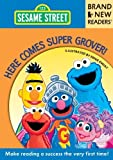 Here Comes Super Grover!: Brand New Readers (Sesame Street Books) by Sesame Workshop (2013) Paperback
