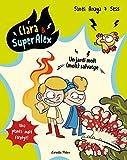 Clara & SuperÀlex 6. Un jardí molt (molt) salvatge