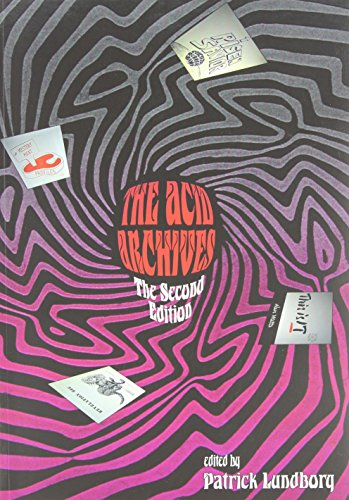 The Acid Archives: A Guide to Underground Sounds 1965-1982