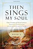 Then Sings My Soul Book 3 PB (Then Sings My Soul (Thomas Nelson))
