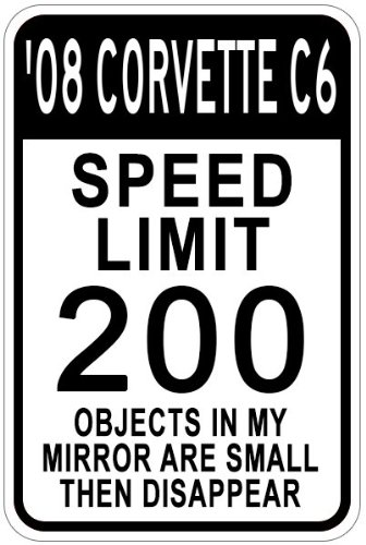 The Lizton Sign Shop 200808Chevy Corvette C6Speed Limit Schild, Aluminium, Weiß, 12 x 18 inches -