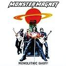 Monolithic Baby!