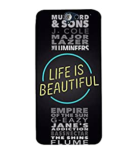 Life is Beautiful Quote 3D Hard Polycarbonate Designer Back Case Cover for HTC One A9
