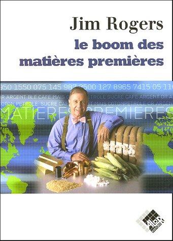 Le boom des matières premières par Jim Rogers