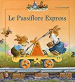 Le Passiflore Express