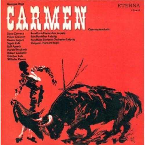 Georges Bizet: Carmen (Sung in German) [Opera][Cervena, Apreck, Leipzig Radio Symphony Orchestra, Kegel]