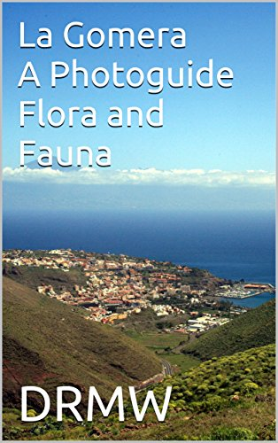 la-gomera-a-photoguide-flora-and-fauna-english-edition