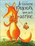 Je t'aimerai toujours, quoi qu'il arrive. - Gautier-languereau - 29/09/1999