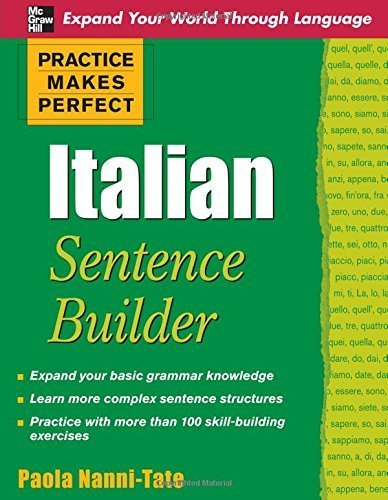 Practice Makes Perfect Italian Sentence Builder (Practice Makes Perfect Series) 1st by Nanni-Tate, Paola (2009) Paperback